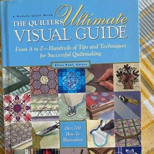 The Quilter's Ultimate Visual Guide Book